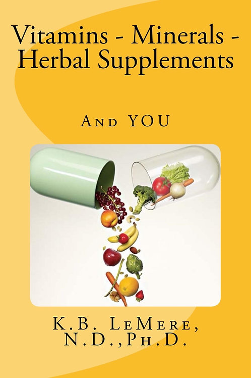 Vitamins, Minerals, and Herbal Supplements