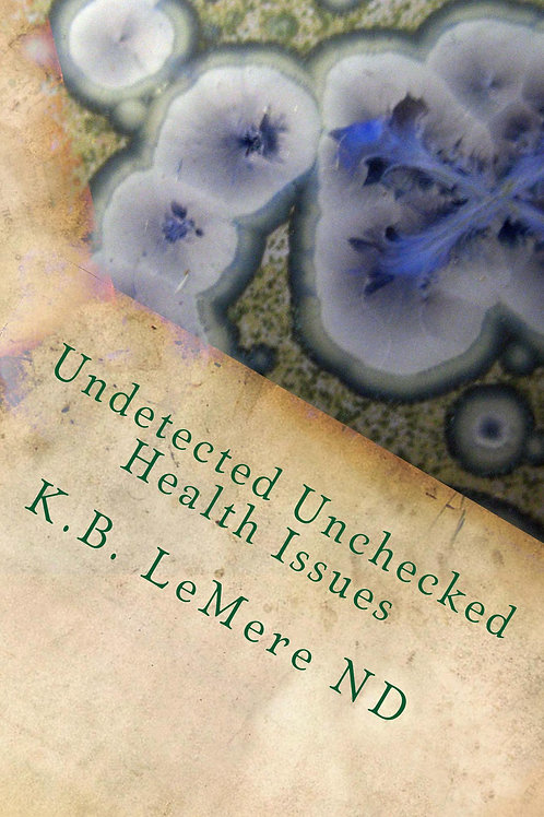 Undetected Unchecked Health Issues