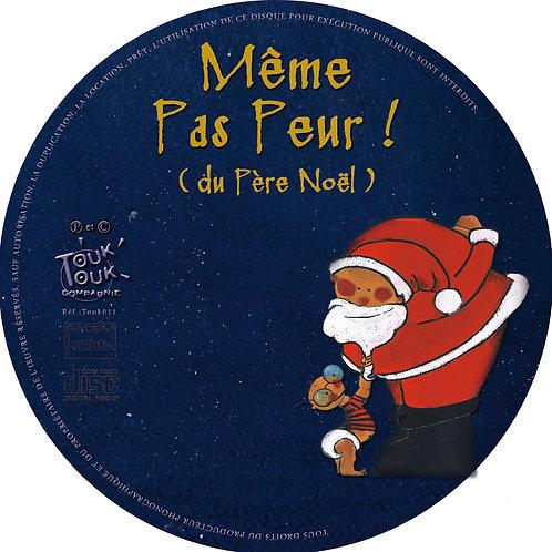 CD Même pas peur du Père Noël