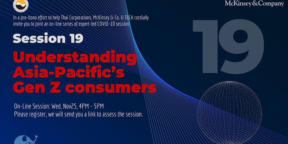 """McKinsey&Co. Session 19: """"Understanding Asia-Pacific's Gen Z consumers"""""""