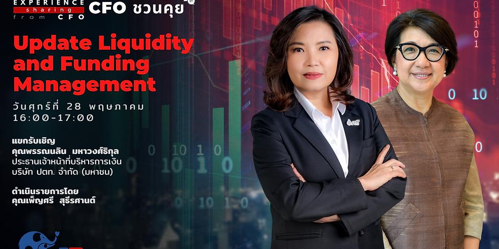 "CFO Talk หัวข้อ ""Update liquidity and funding management"""