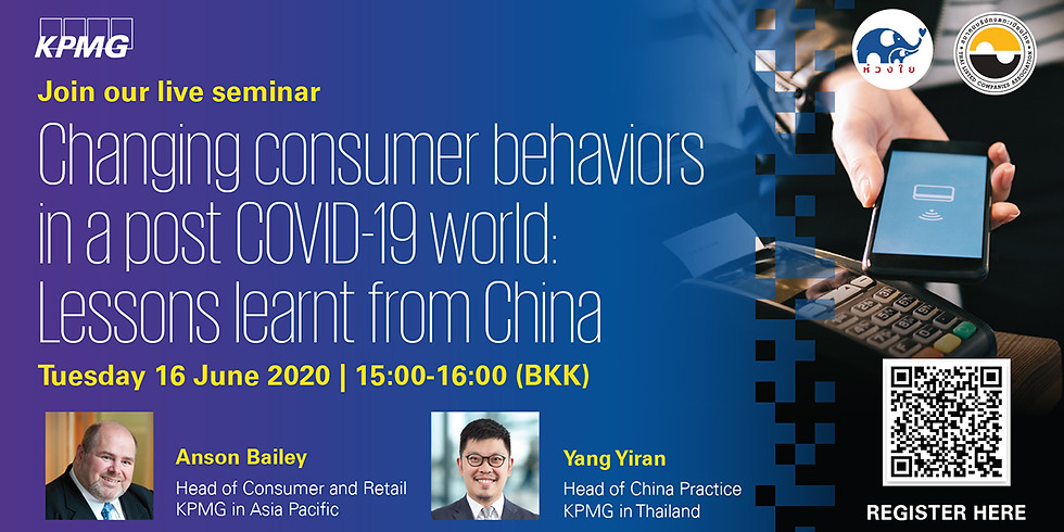 KPMG Webinar — Changing consumer behaviors in a post COVID-19 world: Lessons learnt from China