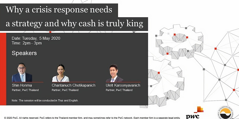 """PwC Series """"Why a crisis response needs a strategy and why cash is truly king"""""""