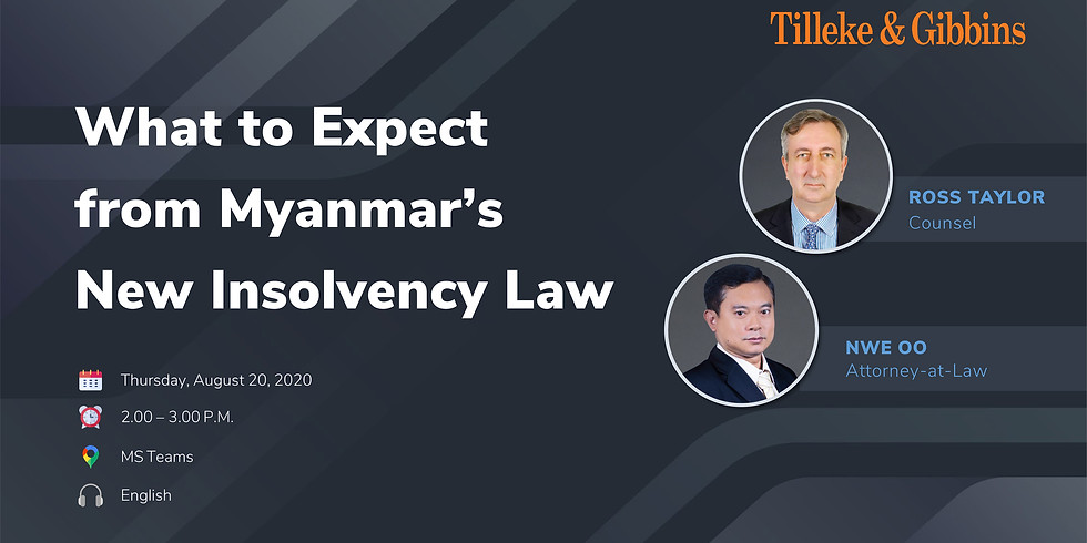 """Tilleke & Gibbins """"What to Expect from Myanmar's New Insolvency Law"""""""