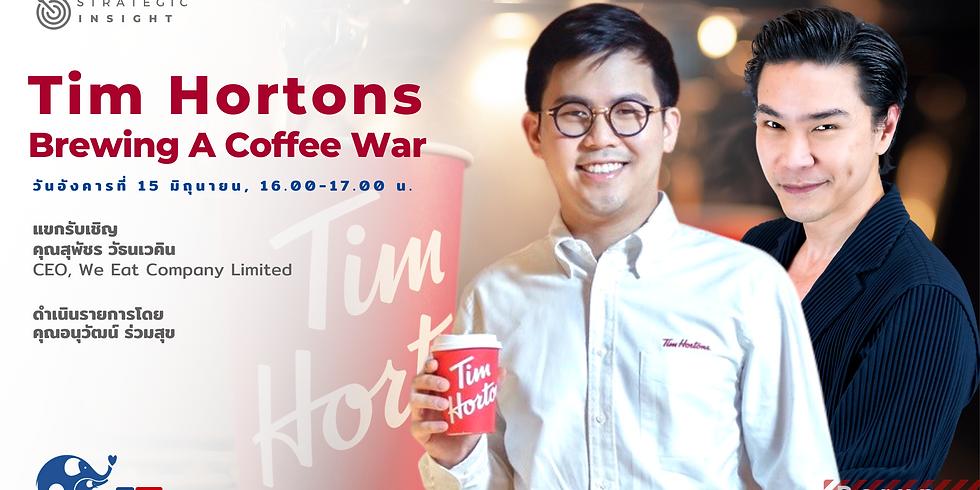 "(Rerun) รายการ Strategic Insight EP9 หัวข้อ ""Tim Hortons... Brewing A Coffee War"""