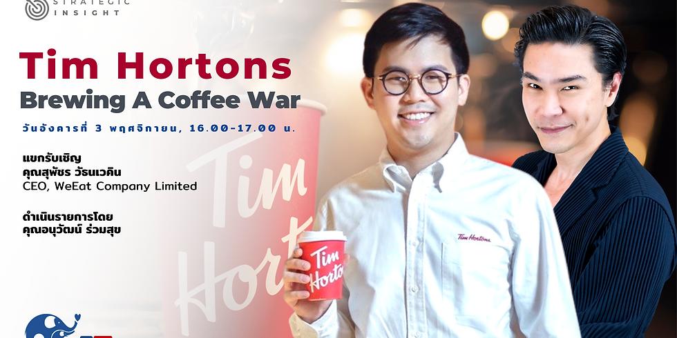 "Strategic Insight EP9 l""Tim Hortons... Brewing A Coffee War"""