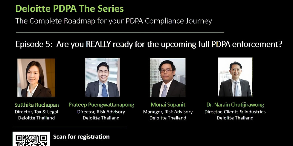Deloitte PDPA The Series: The Complete Roadmap for Your PDPA Compliance Journey Episode 5