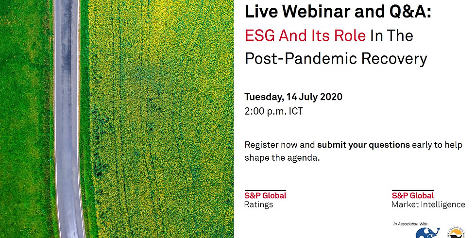 """S&P Global Live Webinar """"ESG And Its Role In The Post-Pandemic Recovery"""""""
