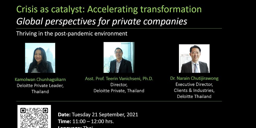 "Deloitte : ""Crisis as catalyst: Accelerating transformation"" Tuesday 21 September, 2021"