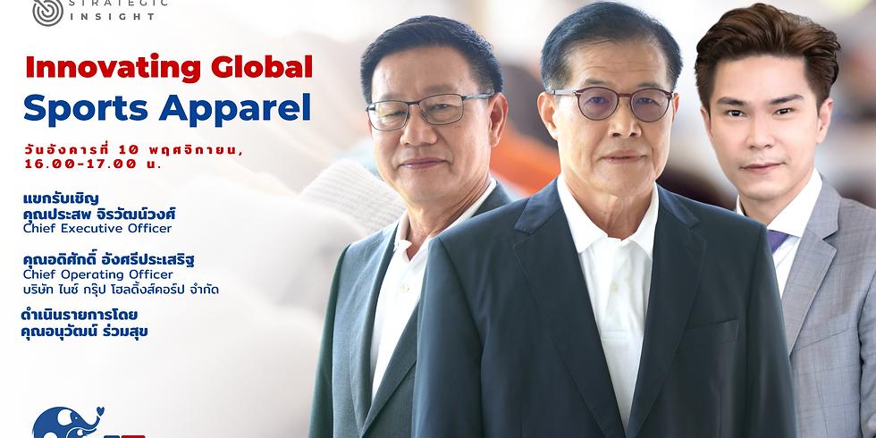 "Strategic Insight EP10 ""Innovating Global Sports Apparel"""