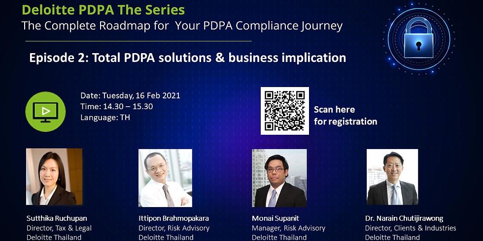 "Deloitte PDPA EP.2 l ""Total PDPA solutions & business implication"""