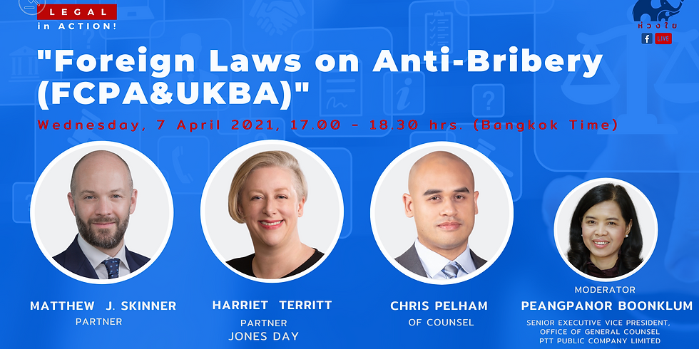 """Live Legal in Action EP36 """"Foreign Laws on Anti-Bribery (FCPA&UKBA)"""""""