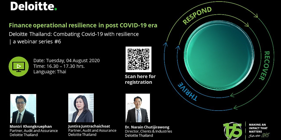"""""""Deloitte Thailand series 6 l Finance operational resilience in post COVID-19 era"""