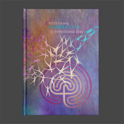 """""""Everything Connects Us"""" Hard Bound Journal"""