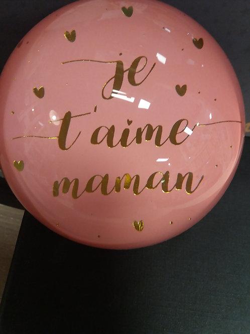 PRESSE PAPIER 'je t'aime maman'