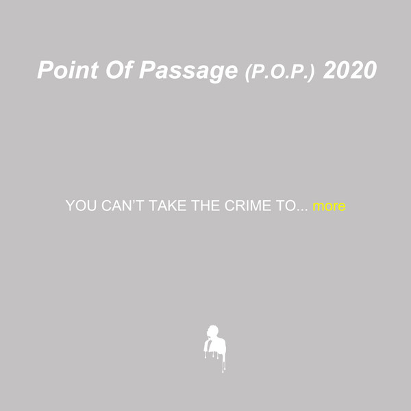 Point Of Passage (p.o.p.) 2020