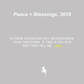 Peace + Blessings, 2019
