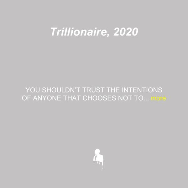 Trillionaire, 2020