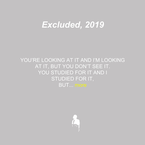 Excluded, 2019