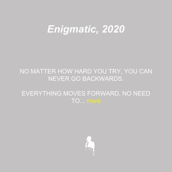 Enigmatic, 2020