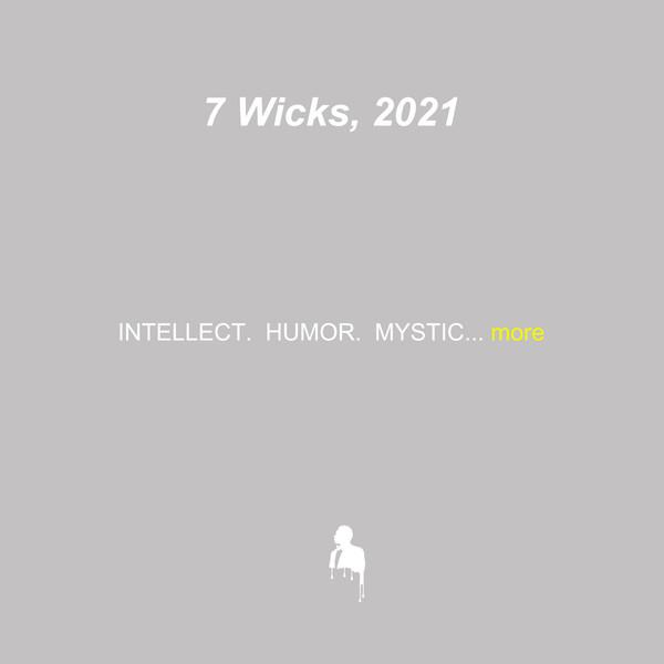 7 Wicks, 2021