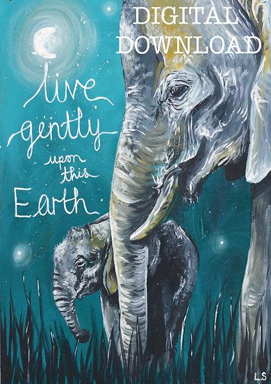 PRINTABLE  Mother and Baby Elephant 'Live Gently' Vegan Art (Digital Download)