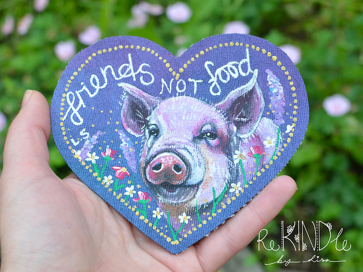 Hand Painted Vegan Pig Sew On Patch 'Friends Not Food'