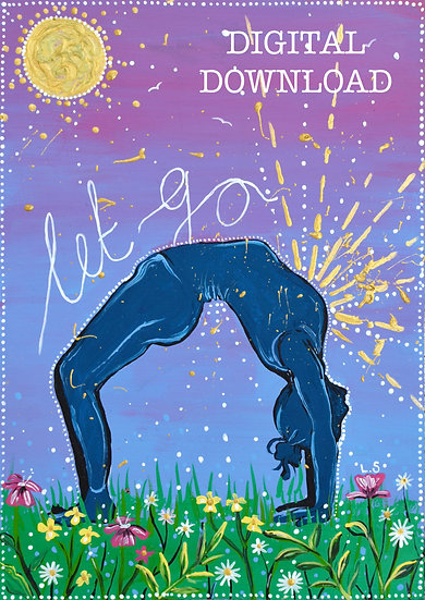 PRINTABLE  'Let Go' Self Love Yoga Art (Digital Download)