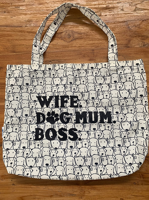 Wife, Dog Mum, Boss
