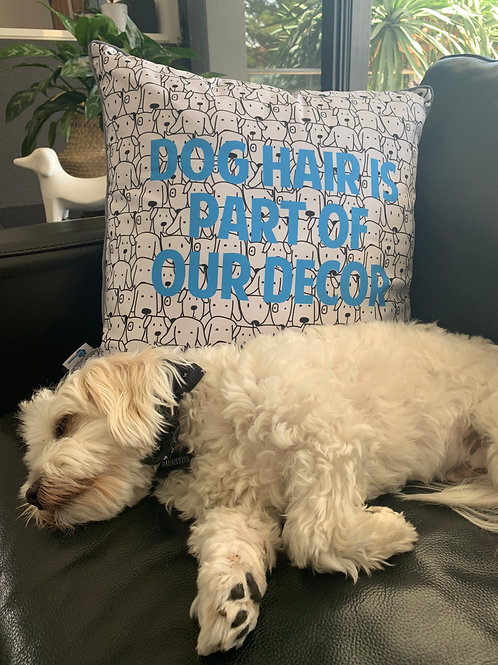 Dog Hair Is Part Of Our Decor