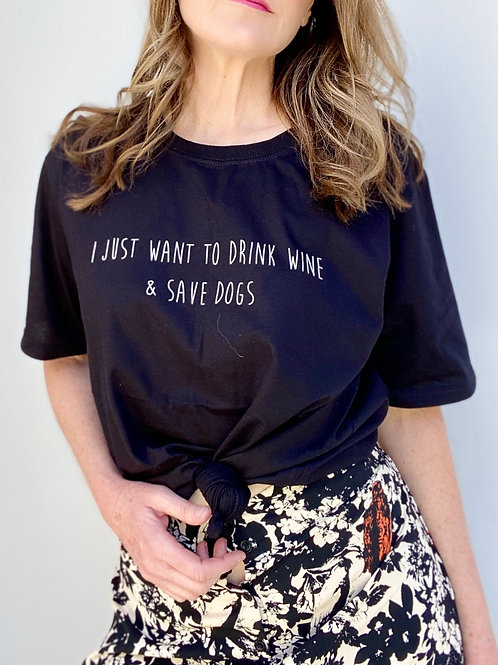 I Just Want to Drink Wine T-Shirt
