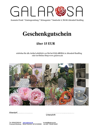Gutschein; Geschenk; 15 EUR; Galarosa; Rosengarten; Skulpturengarten; Online Shop; Komplett-Brunnen