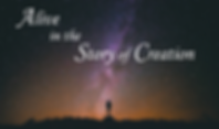 Sermon Series - Alive in the Story of Cr