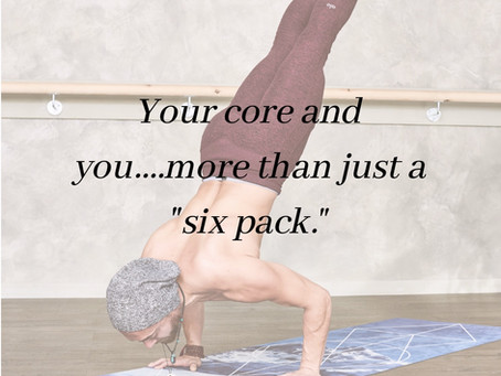 Your core and YOU!