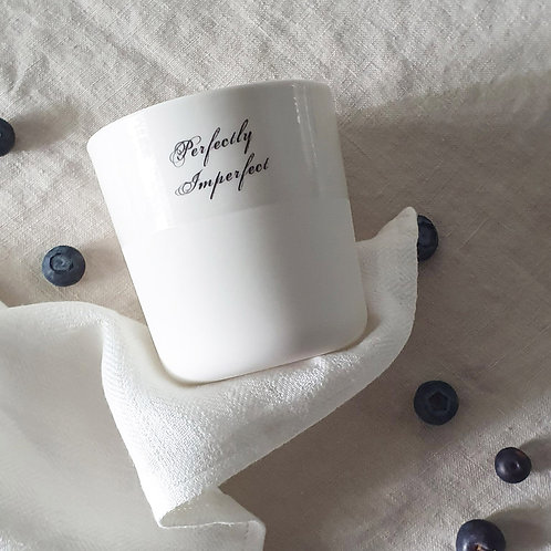 """""""Perfectly Imperfect"""" Cup by Sophie Masson"""