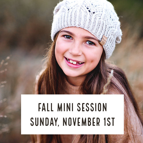 Fall Mini Session - Sunday November 1st