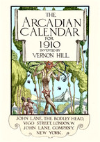 The Arcadian Calendar, by Vernon Hill.