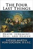 Chochem Fr. Martin The Four Last Things.