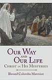 Marmion Bl Columba Our Way and Our Life.