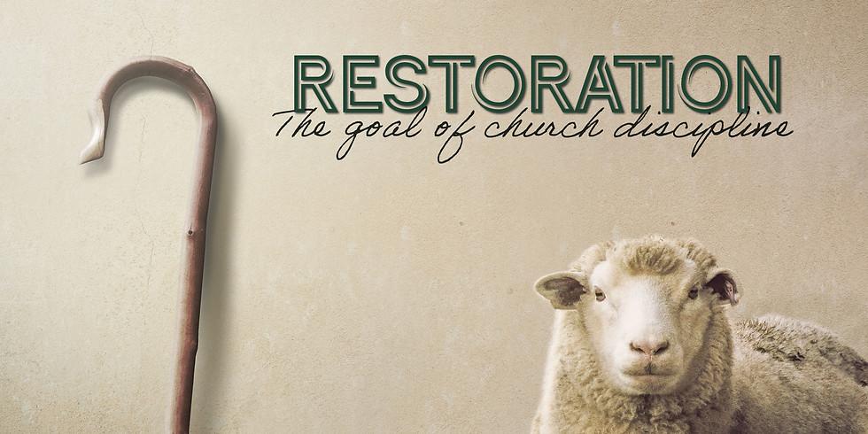 Restoration: the goal of church discipline