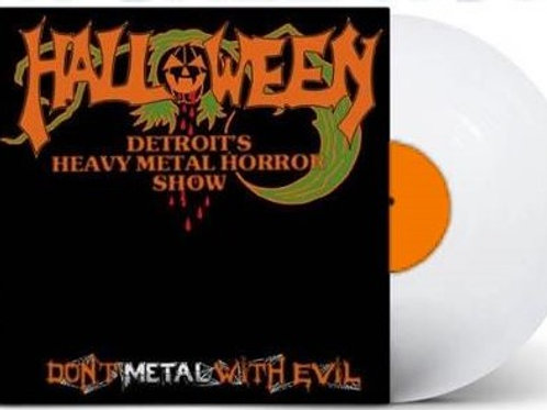 DON'T METAL WITH EVIL LP- GHOST EDITION