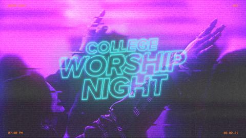 College Worship Night