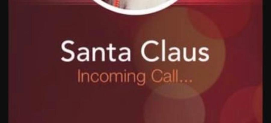 Hello? Hey it's Santa here...