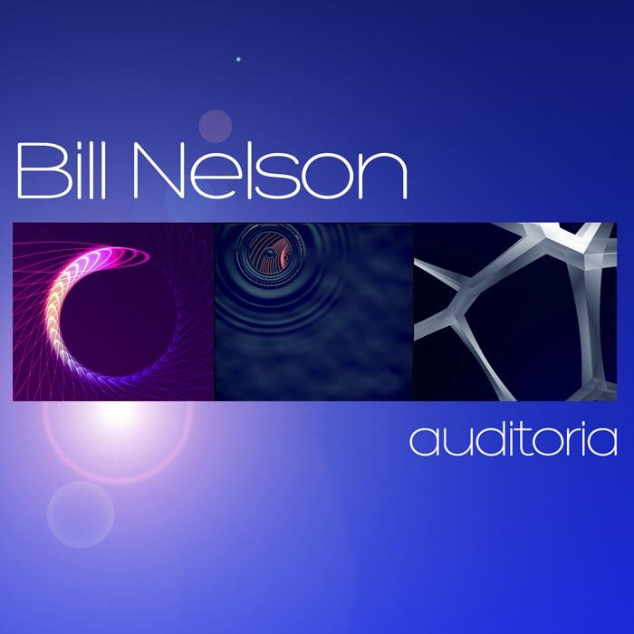 Bill Nelson - Auditoria - Cover