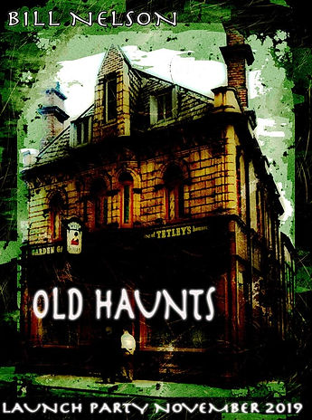 Bill Nelson - Old Haunts Flyer