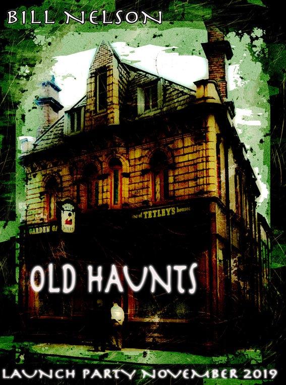 Bill Nelson - Old Haunts - Flyer.jpg