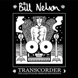 Bill Nelson - Transcorder - Cover