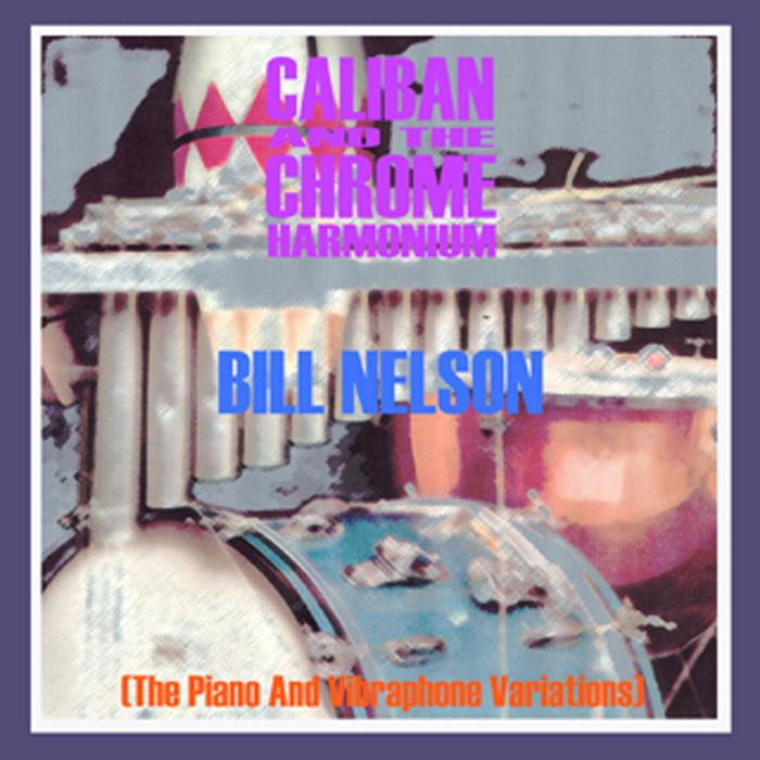 Caliban And The Chrome Harmonium - Cover