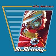 Here Comes Mr. Mercury - Cover