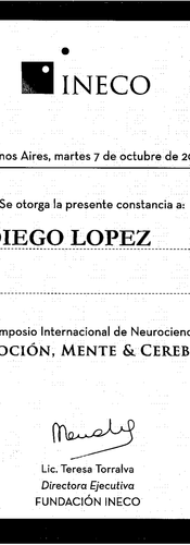 """Certificate of attendance to INECO foundation's International Neuroscience Symposium called """"Emotion, mind and brain"""" in 2014."""